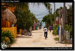 Side street, Caye Caulker